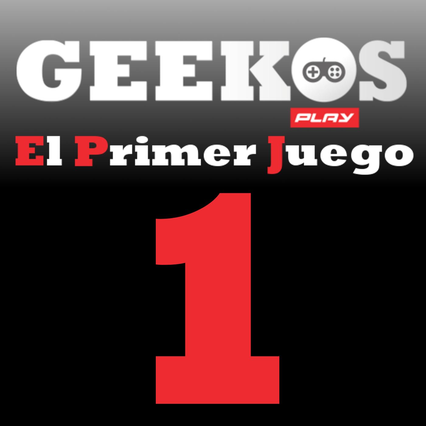 Geekos Play » El Primer Juego
